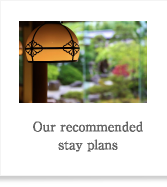 Our recommended stay plans