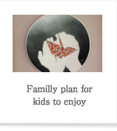 Familly plan for kids to enjo