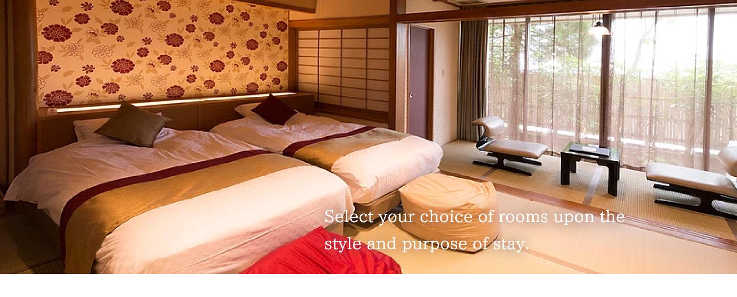 お客様のお好みや旅館でのお寛ぎのスタイルに合わせてお選び下さい。